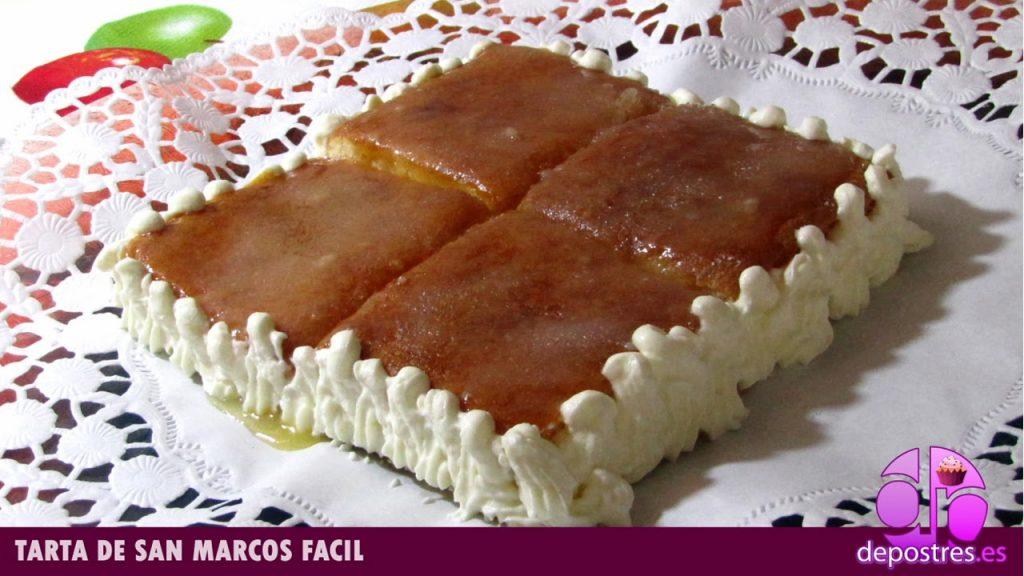 TARTA DE SAN MARCOS FÁCIL Y RÁPIDO